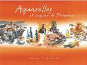 Aquarelles et recettes de provence - Intérieur - Format classique