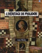 L'heritage de philidor - Intérieur - Format classique