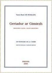 Geriadur ar gimiezh ; Brezhoneg-galleg, galleg-Brezhoneg - Couverture - Format classique