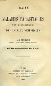 Traite Des Maladies Parasitaires Non Microbiennes Des Animaux Domestiques - Couverture - Format classique