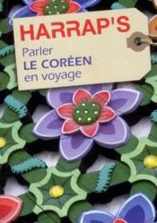 Parler le coréen en voyage (édition 2011) - Couverture - Format classique