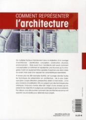 Comment représenter l'architecture ; toutes les techniques - 4ème de couverture - Format classique