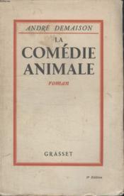 La Comedie Animale. - Couverture - Format classique