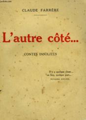 L'Autre Cote. Contes Insolites. - Couverture - Format classique