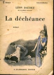 La Decheance. Collection : Select Collection N° 225 - Couverture - Format classique
