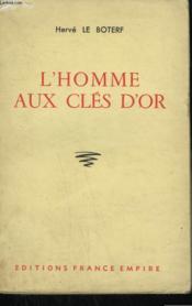 L'Homme Aux Cles D'Or. - Couverture - Format classique