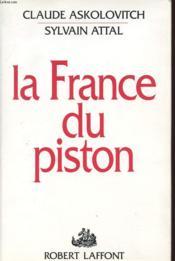 La France du piston - Couverture - Format classique