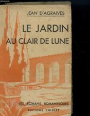 Le Jardin Au Clair De Lune - Couverture - Format classique