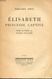 Elisabeth - Princesse Captive - Couverture - Format classique