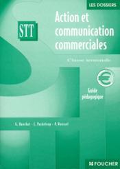 Terminale Stt ; Action Et Communication Commerciales - Couverture - Format classique