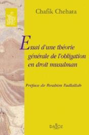 Essai d'une théorie générale de l'obligation en droit musulman - Couverture - Format classique