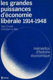 Les Grandes Puissances D'Economie Liberale, 1914-1948 - Couverture - Format classique