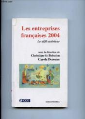 Les entreprises francaises 2004 ; le defi exterieur - Couverture - Format classique