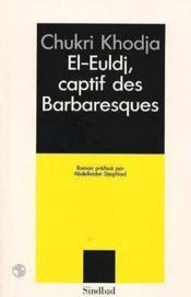 El-Euldj, captif des barbaresques - Couverture - Format classique