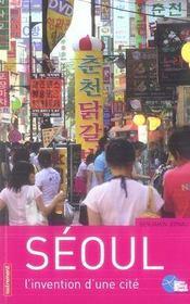Séoul, l'invention d'une cité - Intérieur - Format classique
