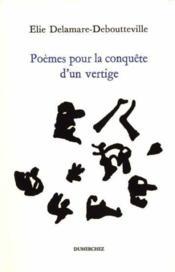 Poemes Pour La Conquete D'Un Vertige - Couverture - Format classique