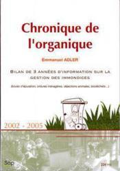 Chronique de l'organique. bilan de 3 annees d'informations sur la gestion des immondices (boues d'ep - Couverture - Format classique