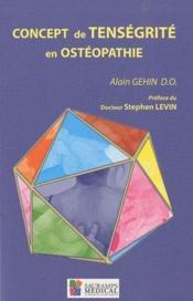 Concept de tenségrité en ostéopathie - Couverture - Format classique