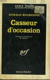 Casseur D'Occasion. Collection : Serie Noire N° 859 - Couverture - Format classique