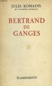 Bertrand De Ganges. - Couverture - Format classique