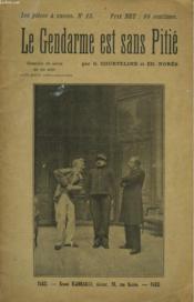 Le Gendarme Est Sans Pitie. Comedie De Salon En Un Acte. - Couverture - Format classique