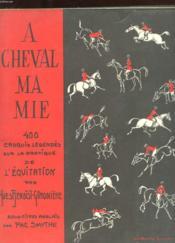 A Cheval Ma Mie. - Couverture - Format classique