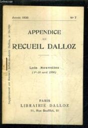 Appendice Au Recueil Dalloz N°7 Annee 1936 - Supplement Au Recueil Hebdomadaire Dalloz N°16-1936 - Lois Nouvelles 1er - 16avril 1936. - Couverture - Format classique