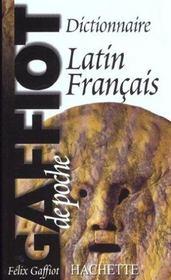 Gaffiot de poche ; dictionnaire latin-français - Intérieur - Format classique