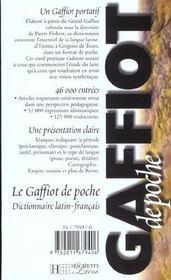 Gaffiot de poche ; dictionnaire latin-français - 4ème de couverture - Format classique