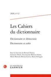 Les cahiers du dictionnaire N.12 ; dictionnaire et démocratie ; dictionnaire et enfer - Couverture - Format classique