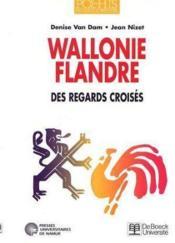 Wallonie, flandre . des regards croises - Couverture - Format classique