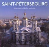 Saint-Petersbourg ; Genie Folie Poesie D'Une Cite Feodale - Intérieur - Format classique