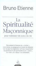 La spiritualité maçonnique ; pour redonner du sens à la vie - Intérieur - Format classique