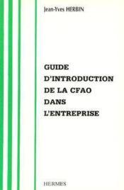 Guide d'introduction de la cfao dans l'entreprise - Couverture - Format classique