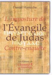 L'imposture de l'evangile de judas, contre-enquete - Couverture - Format classique