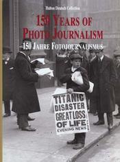 Cent Cinquante Ans De Photo Journalisme T.1 - Intérieur - Format classique
