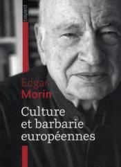 Culture et barbarie européennes (édition 2009) - Couverture - Format classique