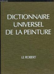Dictionnaire Universel de la Peinture. TOME 6 : ROU - ZÜR - Couverture - Format classique