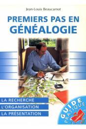 Premiers Pas En Genealogie - Couverture - Format classique