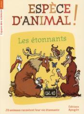 Espece d'animal ! t.10 ; les discrets - Couverture - Format classique