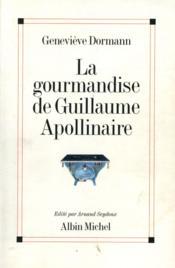 La gourmandise de guillaume apollinaire - Couverture - Format classique