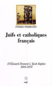 Juifs et catholiques francais - Couverture - Format classique