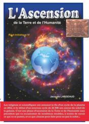 L'ascension ; de la Terre et de l'humanité - Couverture - Format classique