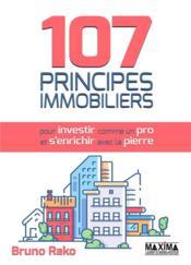 107 principes immobiliers pour investir comme un pro et s'enrichir avec la pierre - Couverture - Format classique