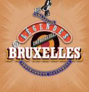 Les nouvelles légendes improbables de Bruxelles ; abondamment illustrées - Couverture - Format classique