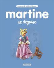 Martine se déguise - Couverture - Format classique