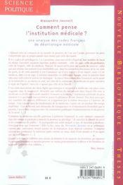 Comment penser l'institution médicale ? ; une analyse des codes français de déontologie médicale - 4ème de couverture - Format classique