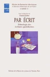 Part écrit ; ethnologie des écritures quotidiennes - Couverture - Format classique