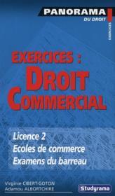 Exercices : droit commercial ; licence, écoles de commerce, examens du barreau - Couverture - Format classique