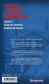 Exercices : droit commercial ; licence, écoles de commerce, examens du barreau - 4ème de couverture - Format classique